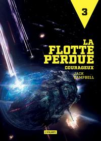 LA FLOTTE PERDUE 3  COURAGEUX