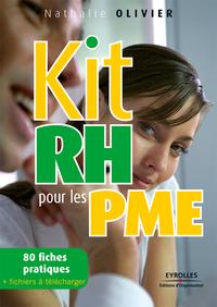 Kit RH pour les PME, 80 FICHES PRATIQUES + LES FICHIERS À TÉLÉCHARGER
