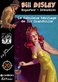 Le fabuleux h?ritage de Sir Grandville