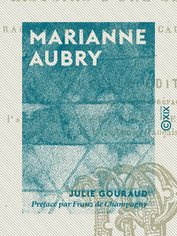 Marianne Aubry, HISTOIRE D'UNE SERVANTE