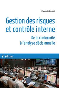 GESTION DES RISQUES ET CONTROLE INTERNE 2E EDT