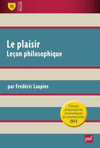 Le plaisir. Leçon philosophique