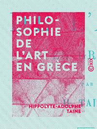 Philosophie de l'art en Grèce, LEÇONS PROFESSÉES À L'ÉCOLE DES BEAUX-ARTS
