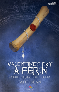 Valentine's day à Ferin, LES CHRONIQUES DE REN, T0