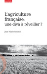 Livre numérique L'agriculture française : une diva à réveiller ?