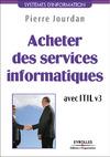 Livre numérique Acheter des services informatiques avec ITIL v3