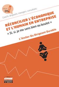 Livre numérique Réconcilier l'économique et l'humain en entreprise
