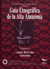 Livre numérique Guía etnográfica de la Alta Amazonia. Volumen V