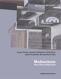 Medienräume, Materialität und Regionalität