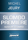 Livre numérique Slombo première, suivi de Slombo