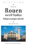 Livre numérique Rouen sous la IIIe République