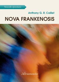 Nova Frankenosis, ou le nouveau Prométhée