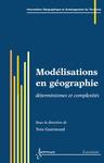 Livre numérique Modélisations en géographie: déterminismes et complexités