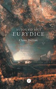 Livre numérique Aujourd'hui Eurydice