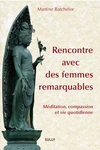 Livre numérique Rencontre avec des femmes remarquables - Méditation bouddhique et vie quotidienne