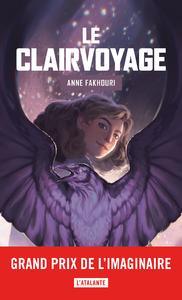 Le Clairvoyage, Le Clairvoyage, T1