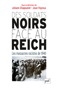 Des soldats noirs face au Reich, Les massacres racistes de 1940