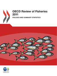 OECD Review of Fisheries 2011
