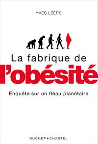 Image de couverture (La fabrique de l'obésité : enquête sur un fléau sanitaire)