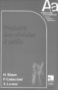 Livre numérique Produire des Céréales à paille (Coll. Agriculture d'Aujourd'hui)