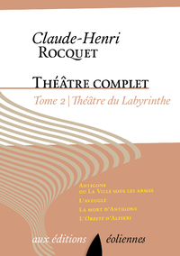 Théâtre complet, Tome II