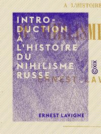 Introduction à l'histoire du nihilisme russe
