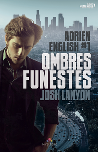 Ombres Funestes, Adrien English, T1
