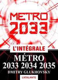 Métro 2033 - L'intégrale