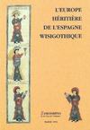 Livre numérique L'Europe héritière de l'Espagne wisigothique