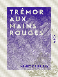 Trémor aux mains rouges