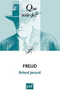 Freud, « Que sais-je ? » n° 2121