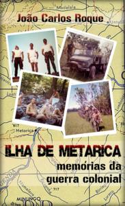 Ilha de Metarica, Mem?rias da Guerra Colonial