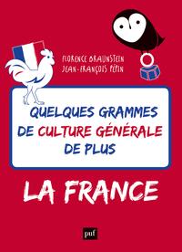 Quelques grammes de culture g?n?rale de plus. La France