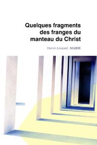 Quelques fragments des franges du manteau du Christ