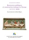 Livre numérique Ressources publiques et construction étatique en Europe. XIIIe-XVIIIesiècle