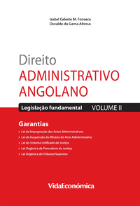 Direito Administrativo Angolano - Vol. II, Garantias