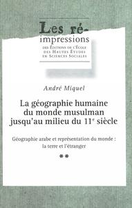 Livre numérique La géographie humaine du monde musulman jusqu'au milieu du 11esiècle. Tome2. Volume2