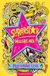 Livre numérique Superstar malgré moi !