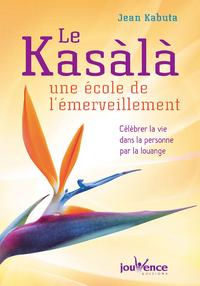Le Kasàlà: une école de l'émerveillement