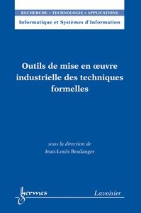 Livre numérique Outils de mise en oeuvre industrielle des techniques formelles