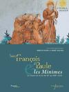 Livre numérique Saint François de Paule et les Minimes en France de la fin du XVe au XVIIIesiècle