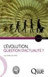 Livre numérique L'Évolution, question d'actualité ?
