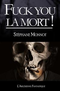 Fuck you la mort !, Nouvelle fantasy humoristique