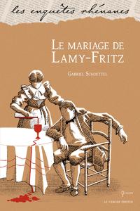 Le mariage de Lamy-Fritz