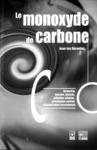 Livre numérique Le monoxyde de carbone: formation, mesure, toxicité, pollution urbaine, principales causes d'intoxication oxycarbonée