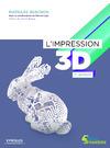 Livre numérique L'impression 3D