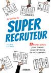 Livre numérique Le guide du super recruteur