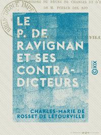 Le P. de Ravignan et ses contradicteurs - Ou Examen impartial de l'histoire du r?gne de Charles III