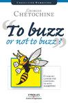 Livre numérique To Buzz or Not to Buzz ?