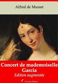 Concert de mademoiselle Garcia ? suivi d'annexes